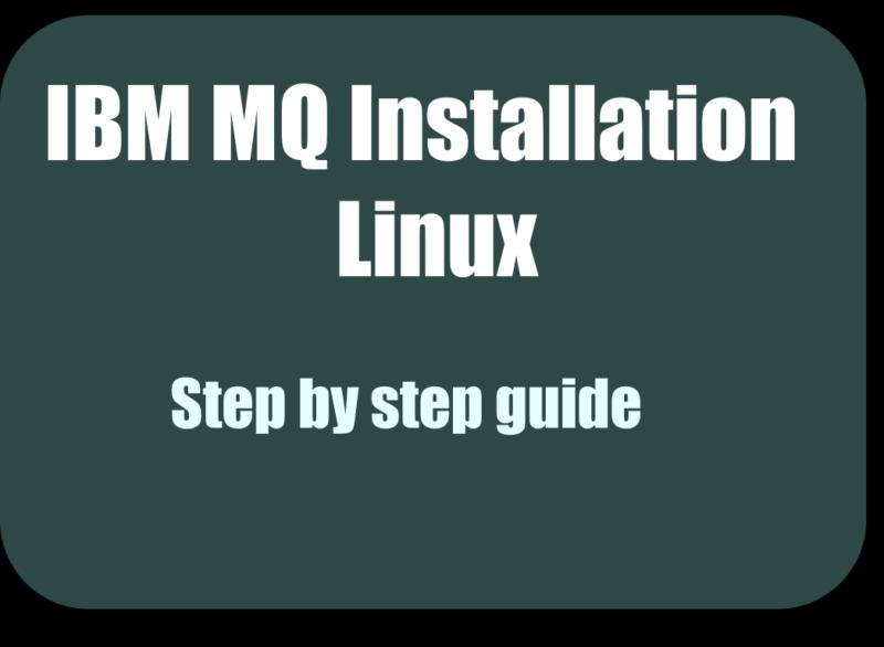 IBM MQ Installation on Linux
