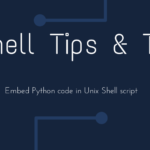 How to embed python script in you bash shell script?
