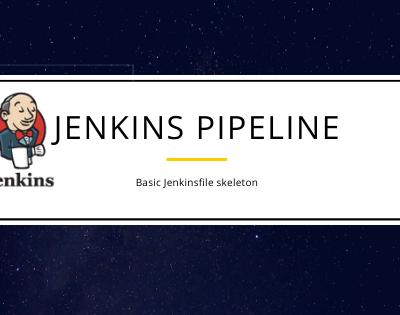Jenkins Pipeline Script basics